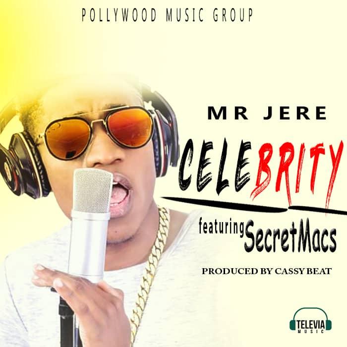 Mr Jere Ft. Secretmac Celebrity