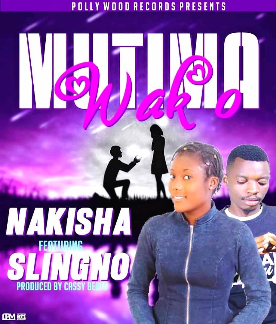 Nakisha Ft. Sling No Mutima Wako