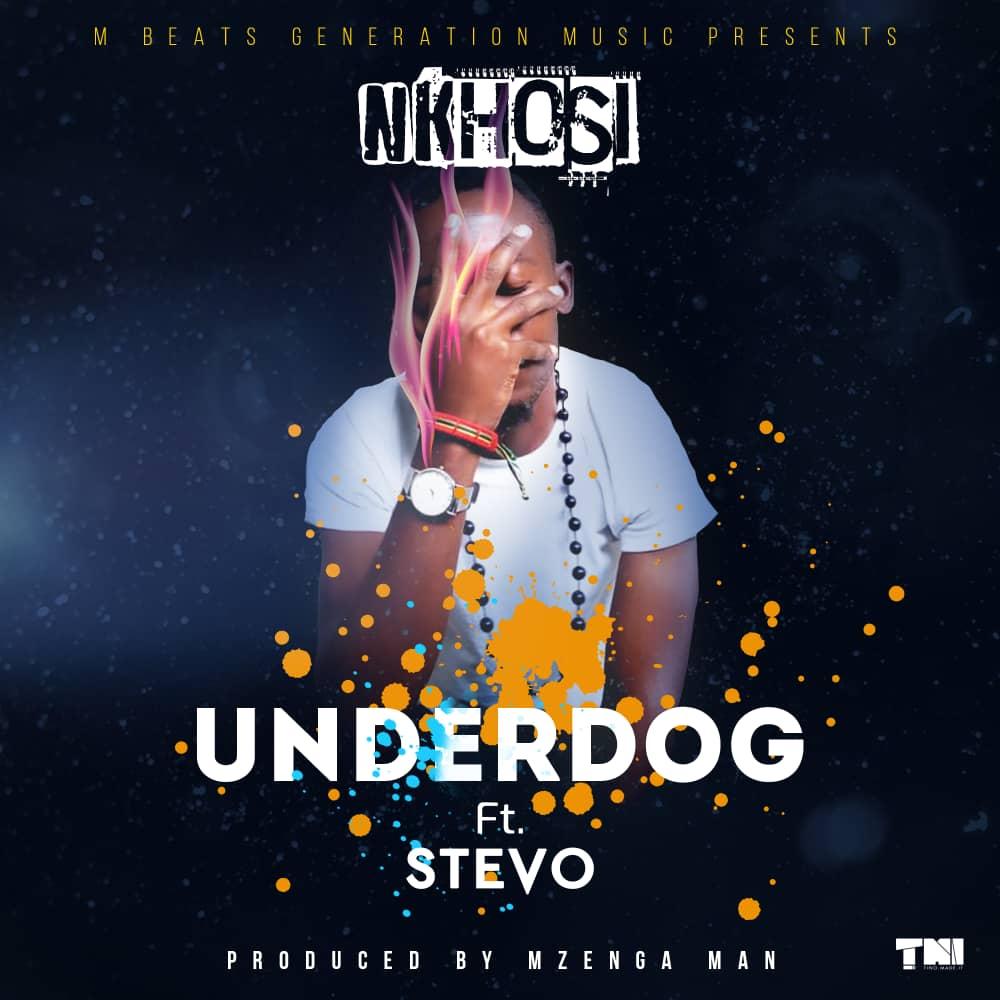 Nkhosi Ft. Stevo Underdog
