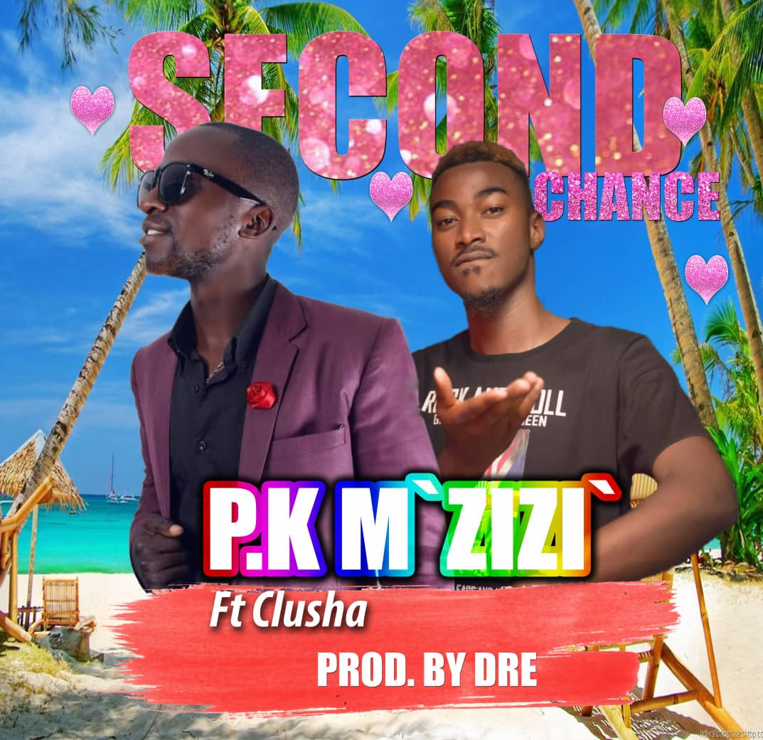 PK MZizi Ft. Clusha Second Chance