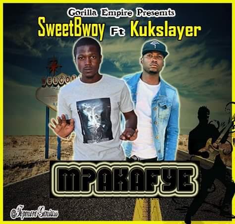 SweetBwoy Ft. Kukslayer Mpakafye