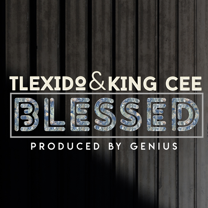 Tlexido Ft. King Cee Blessed