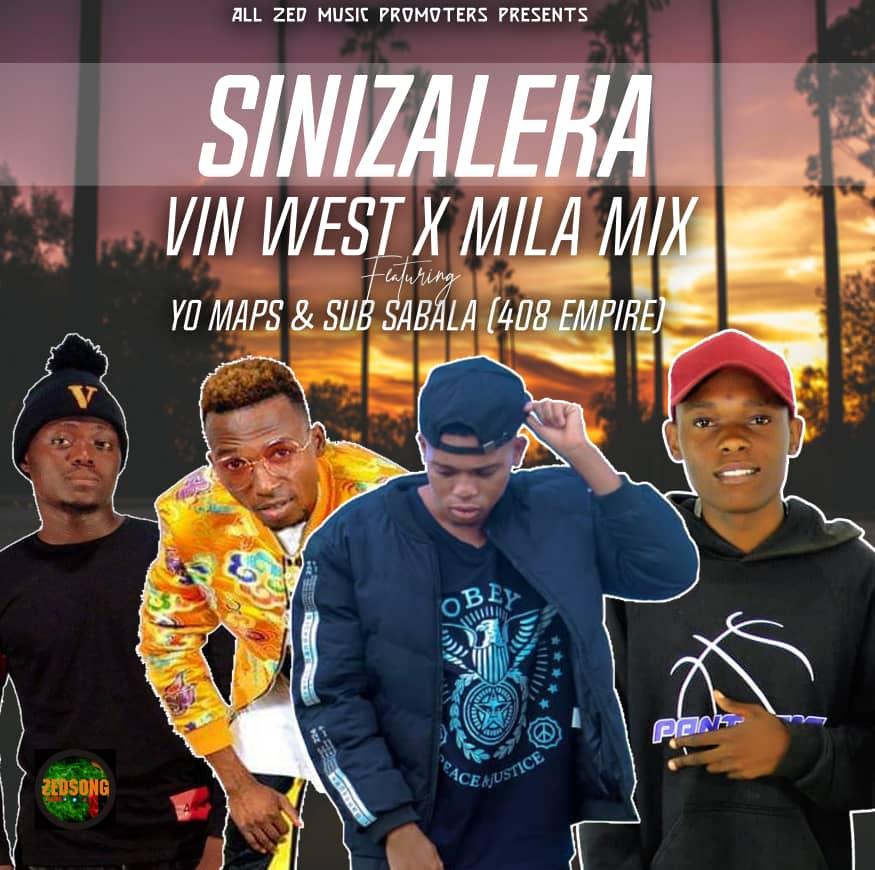 Vin West X Mila Mix Ft. Yo Maps Sub Sabala 408 Empire Sinizaleka