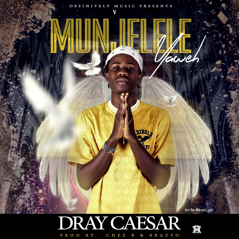Dray Caesar Munjelele Yaweh