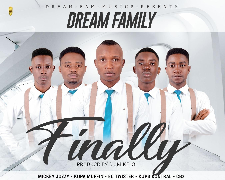 Dream Fam Finally