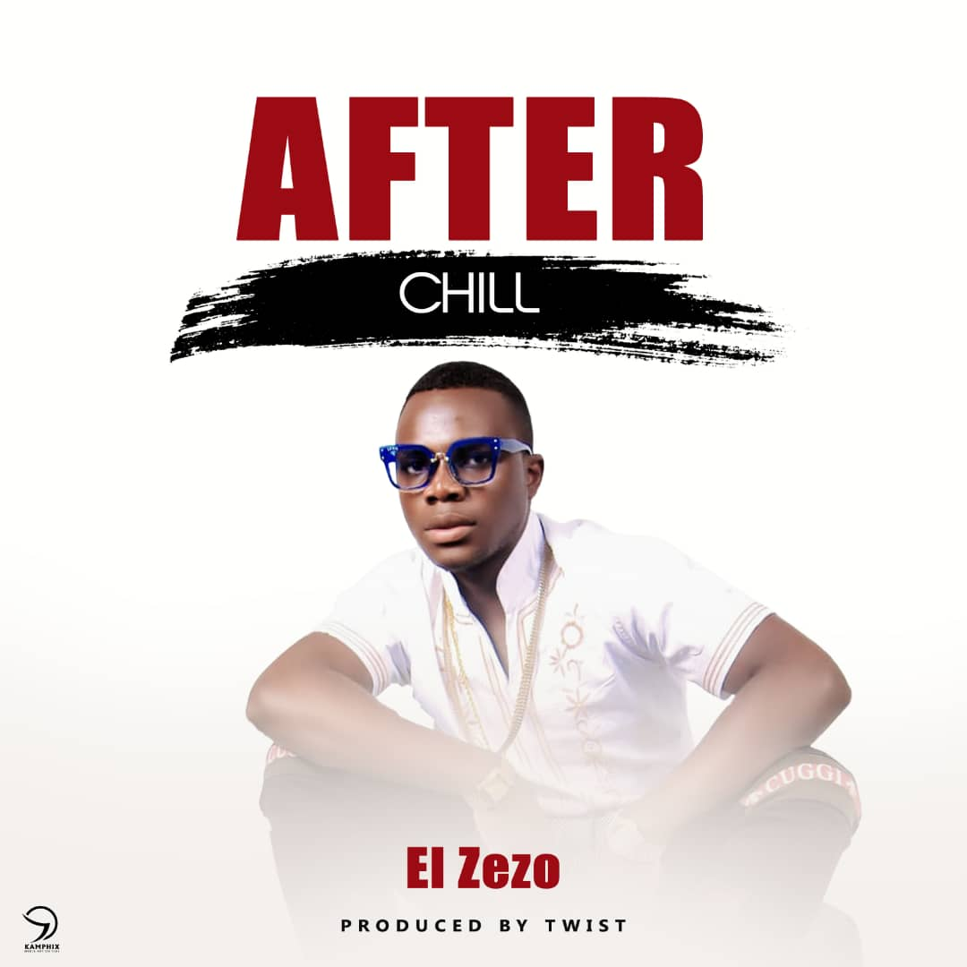 El Zezo After Chill Prod. By Twist