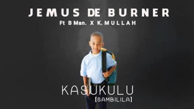 Photo of Jemus Ft. B Man & K Mullah – Kasukulu Sambilila