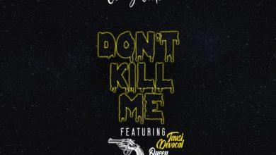 Photo of Jerry Victor Ft. Tausi De Vocal Queen – Don't Kill Me