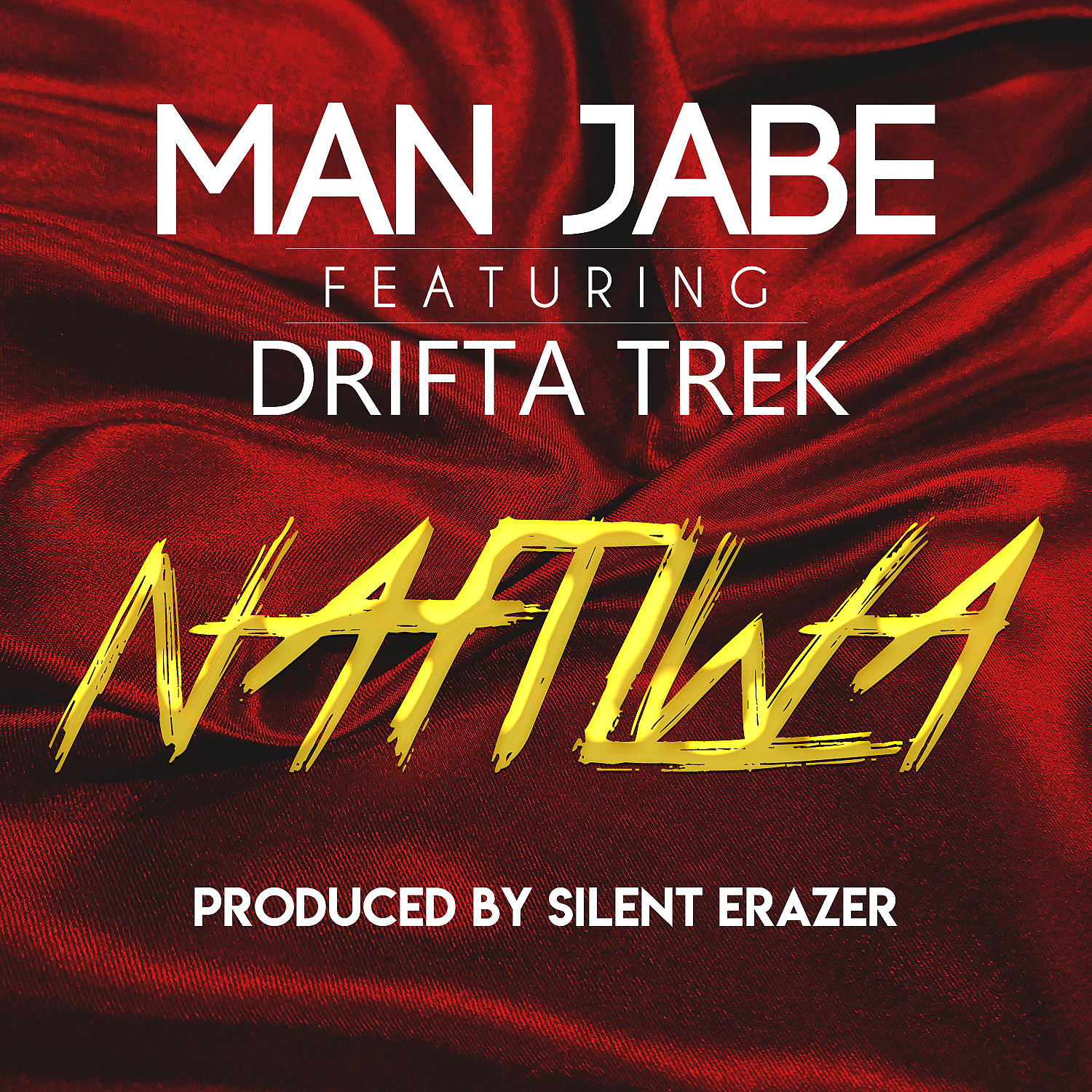 Man Jabe Ft. Drifta Trek Nafilwa