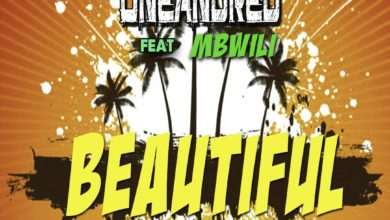 Photo of OneAndred Ft. Mbwili – Beautiful (Prod. By E Cee)