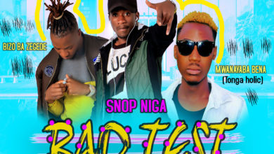 Snop Niga Ft. Mwana Wababena Bizzo Bazegede Bad Test