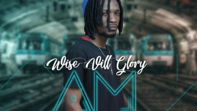 Photo of Wise Vill Glory – Am On It (Prod. By Krey Selisho & Fraicy Beats)