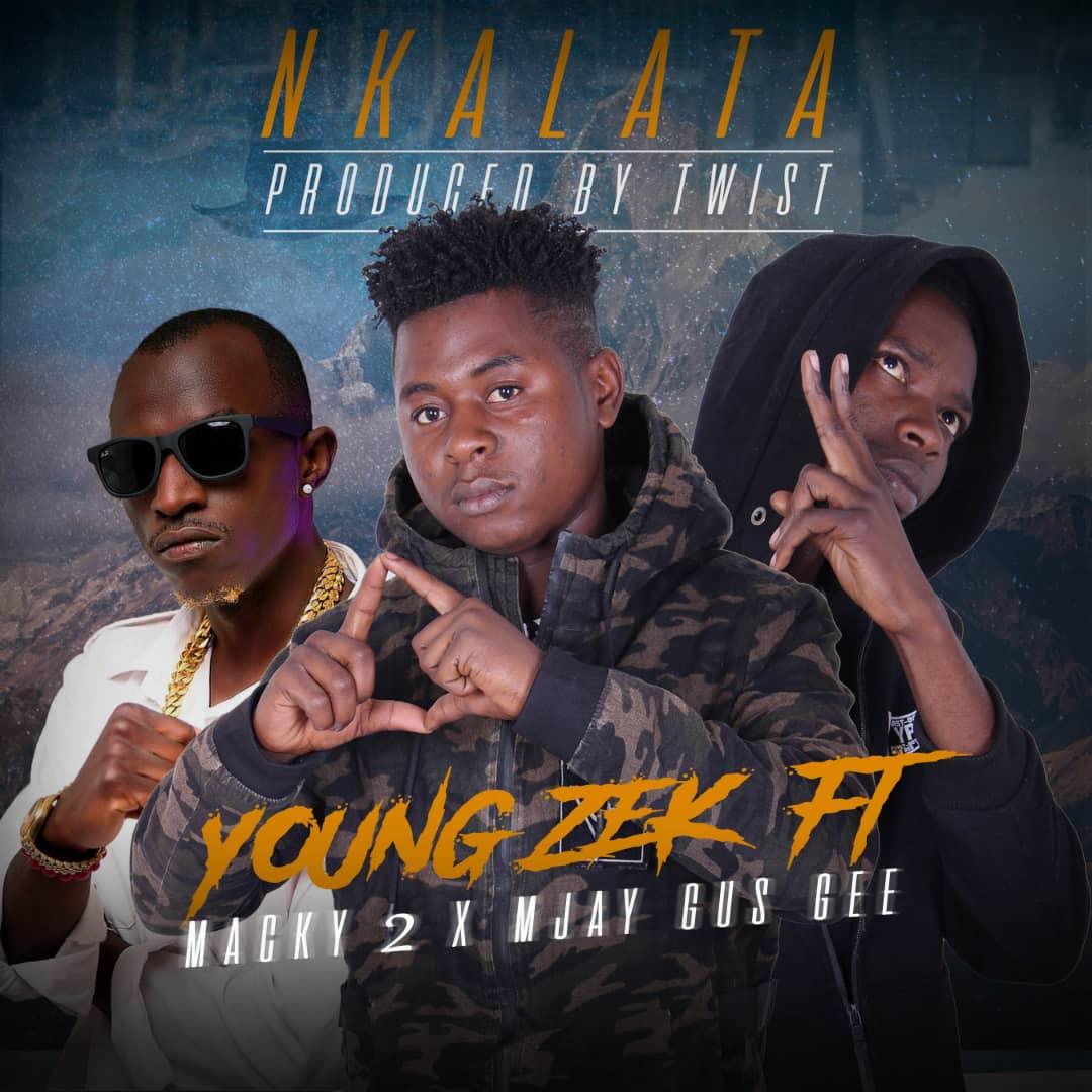 Young Zek Ft. Macky 2 Mjay Gus Gee Nkalata