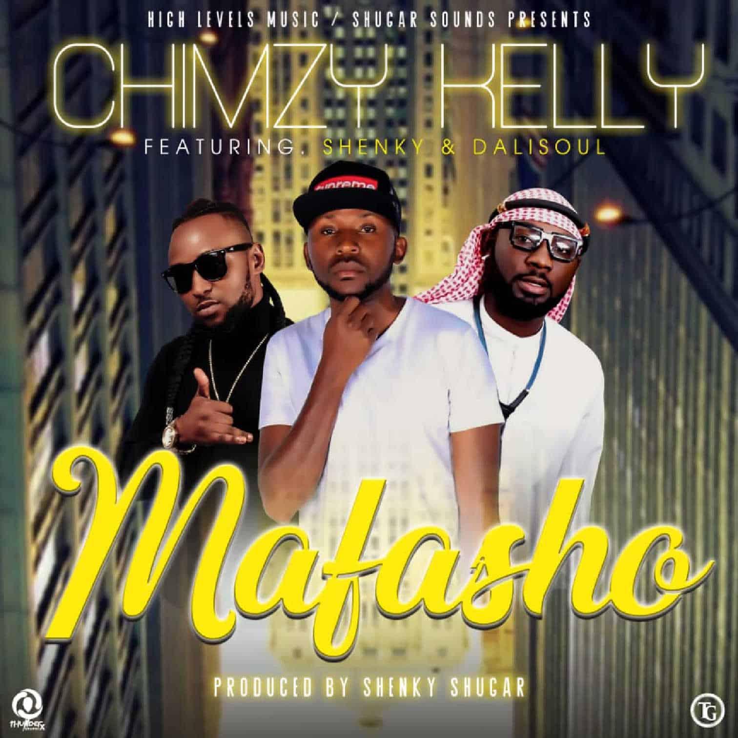 Chimzy Kelly Ft. Shenky Dalisoul Mafasho