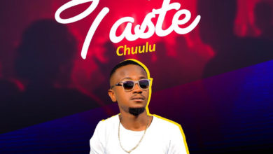 Photo of Chuulu – Taste (Prod. By Mr Stash)