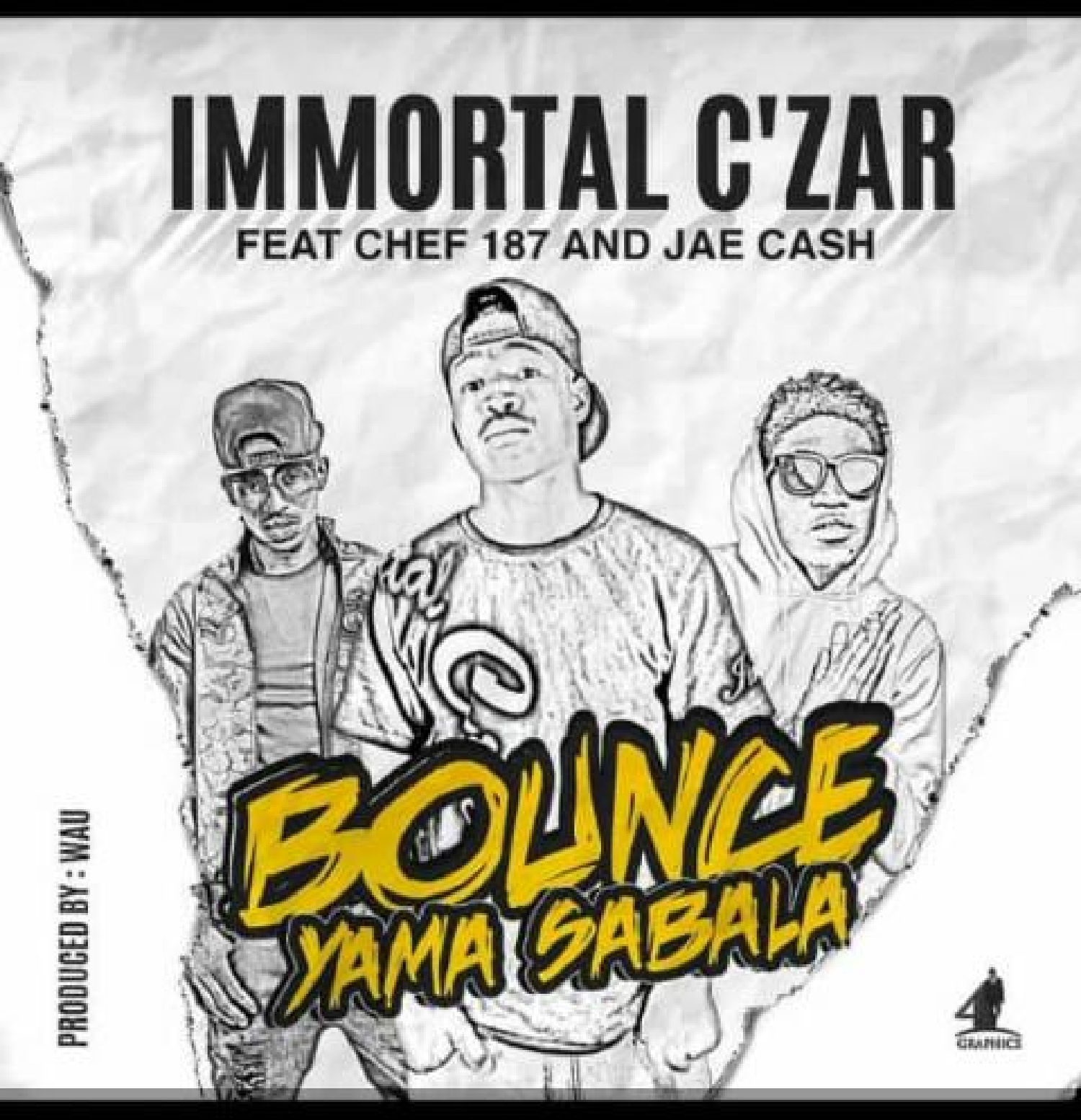 Immortal Czar Ft. Chef 187 Jae Cash Bounce Yama Sabala