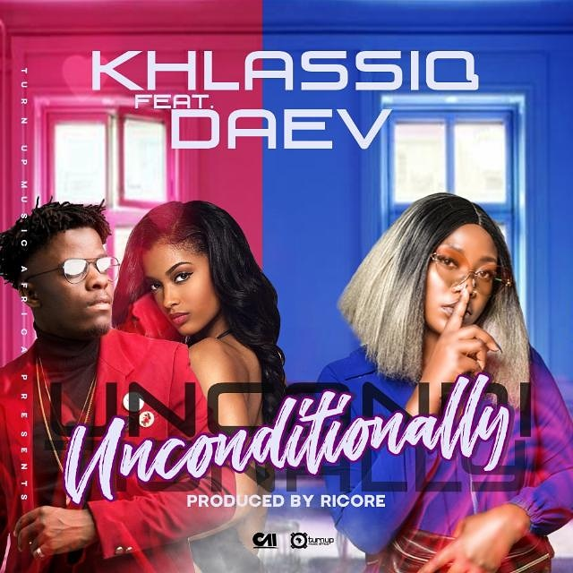 Khlassiq Ft. Daev Unconditionally