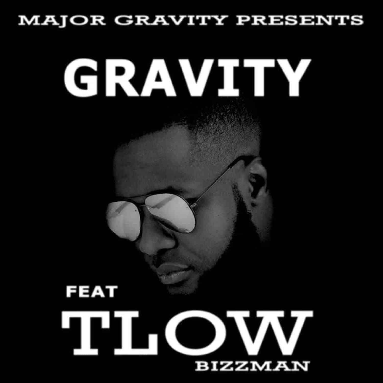 Major Gravity Ft. T Low Gravity