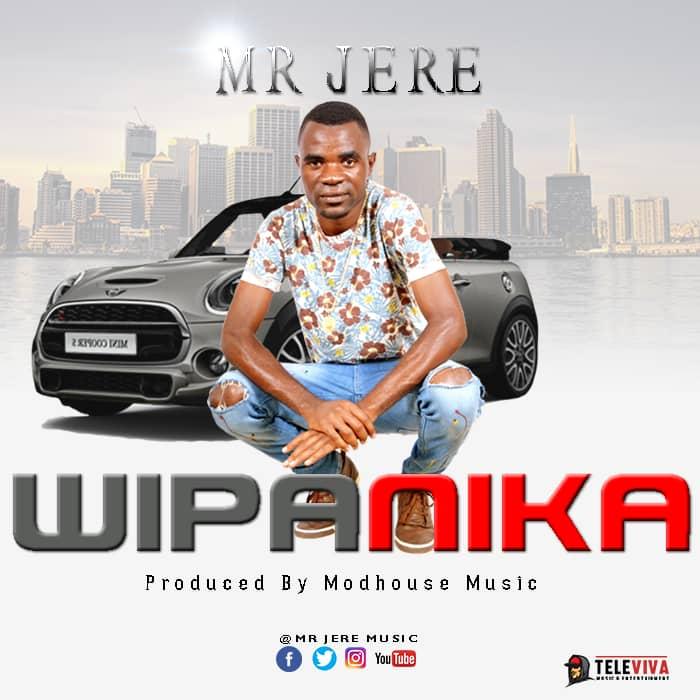 Mr Jere - Wipanika