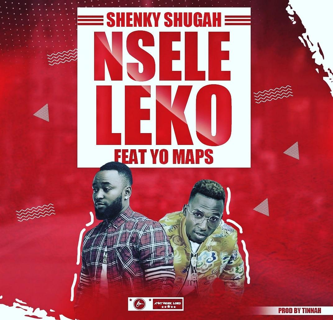 Shenky Ft. Yo Maps - Nseleleko