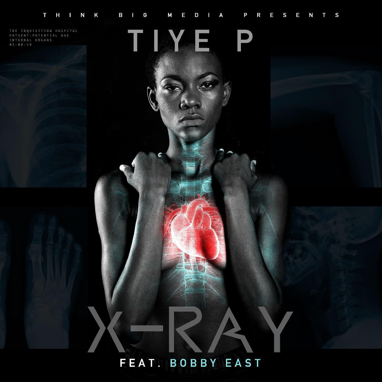 Tiye P X Bobby East X RAY
