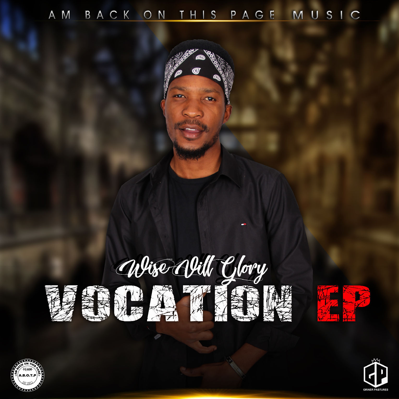 Wise Vill Glory Vocation EP