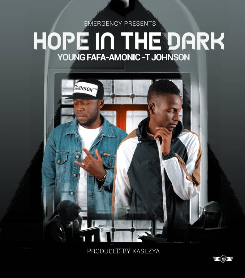 Young Fafa X Amonic X T Johnson - Hope In That Dark