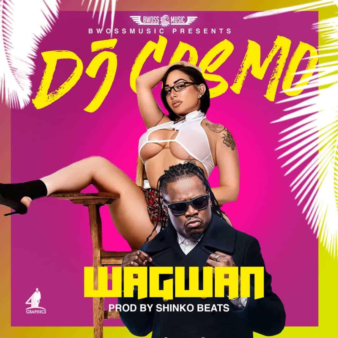 DJ Cosmo - Wagwan