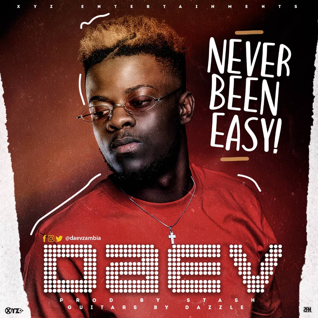 Daev - Never Been Easy