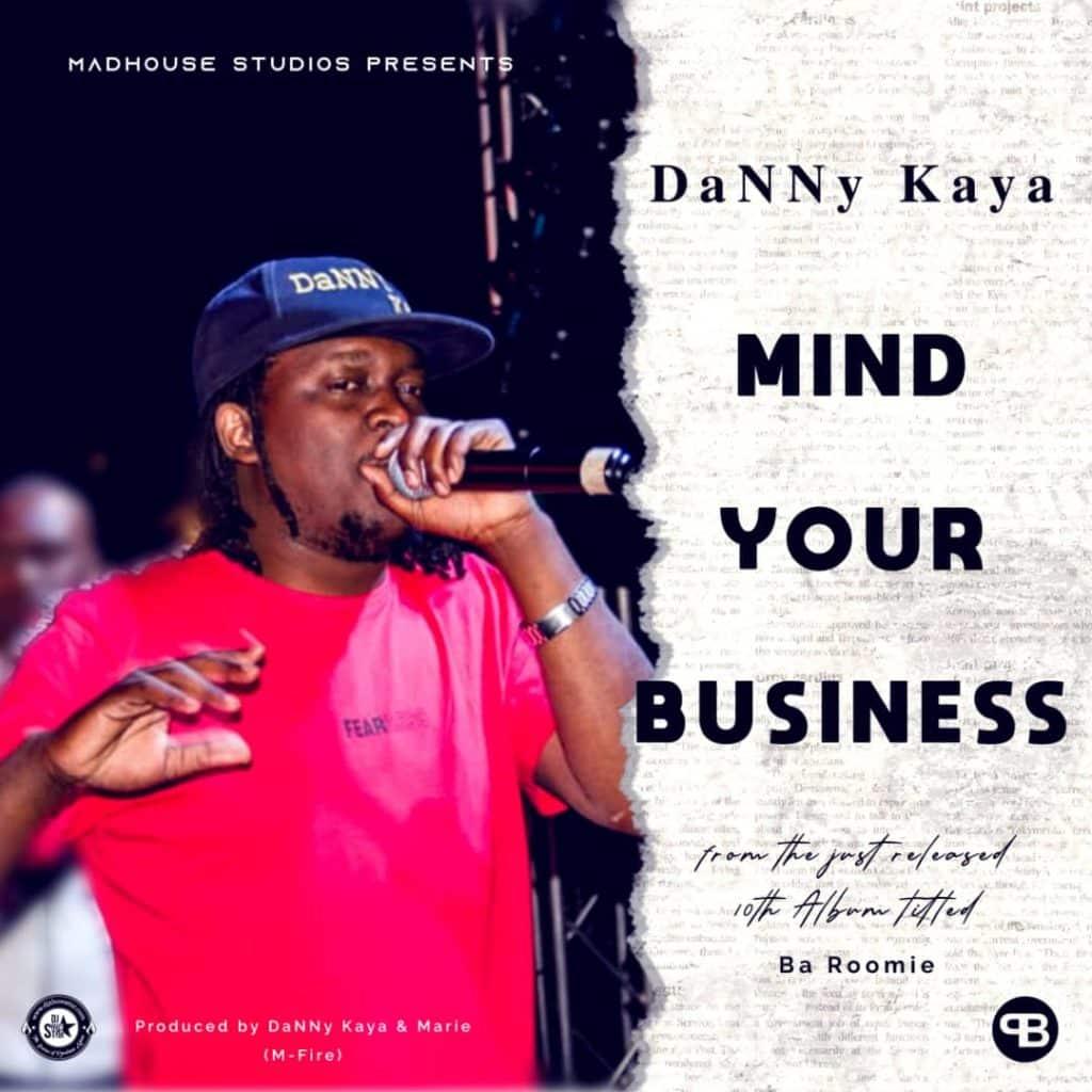 Danny Kaya - Mind Your Business