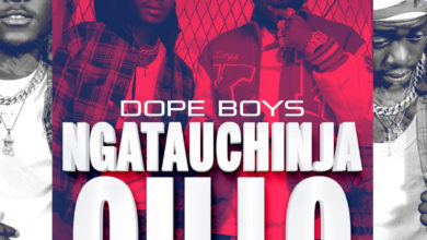 Photo of Dope Boys – Ngatauchinja Oilo