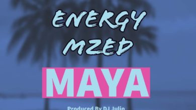 Photo of Energy Mzed – Maya (Prod. By DJ Julio)