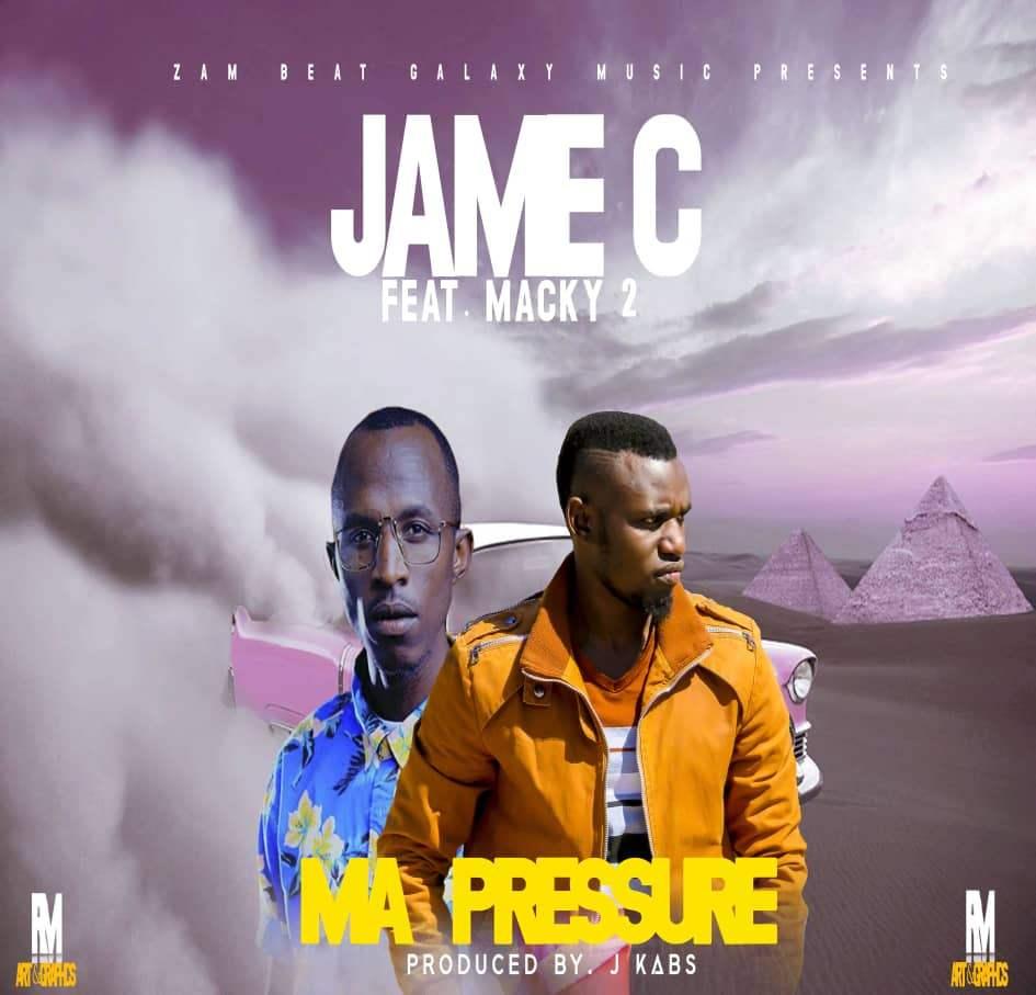Jame C Ft. Macky 2 - Ma Pressure
