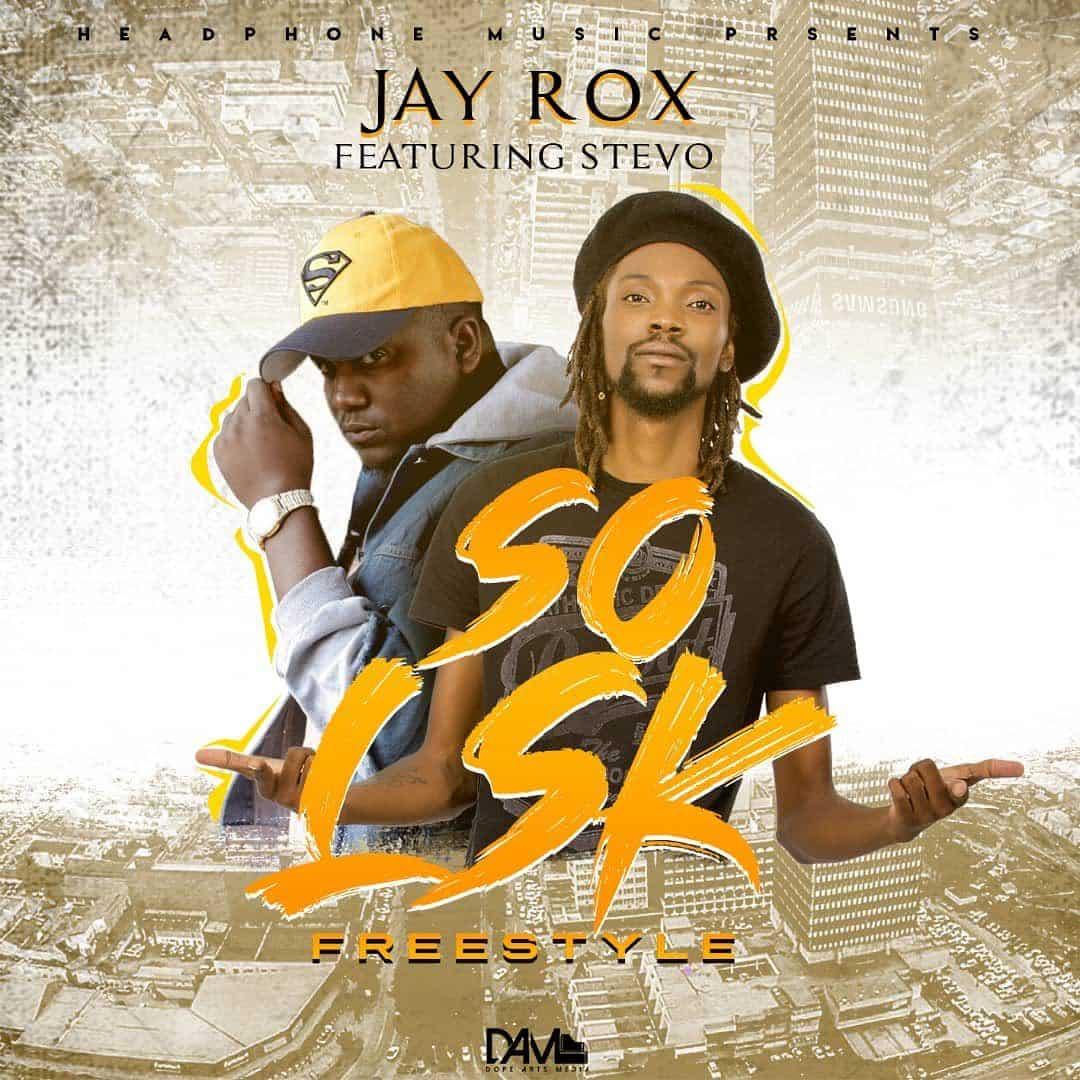 Download Jay Rox & Stevo - So Lsk Freestyle