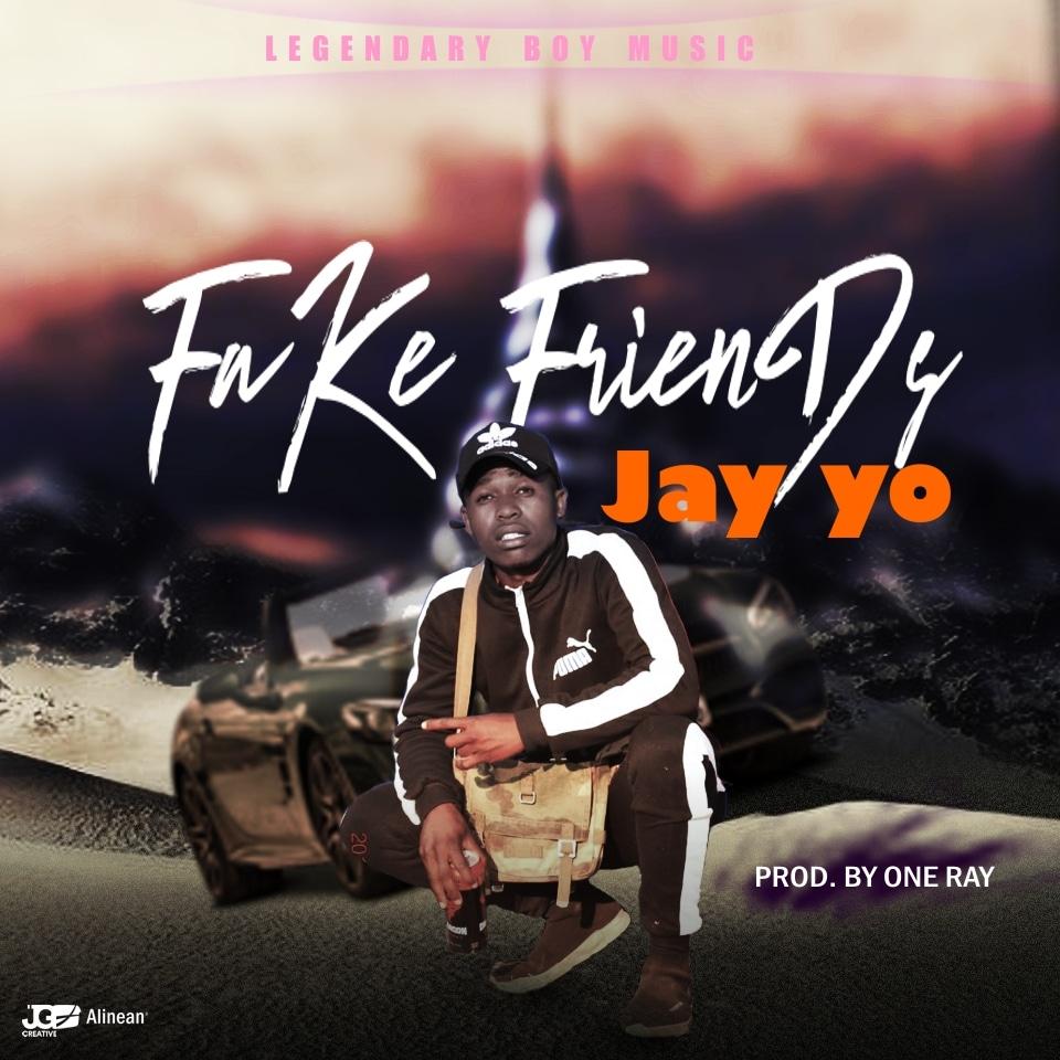 Jay Yo - Fake Friends