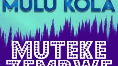 Photo of Mulu Kola – Mutekezembwe (Prod. By Skillz)