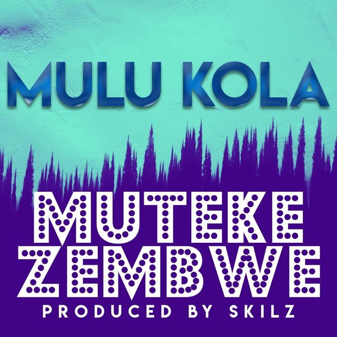 Mulu Kola - Mutekezembwe