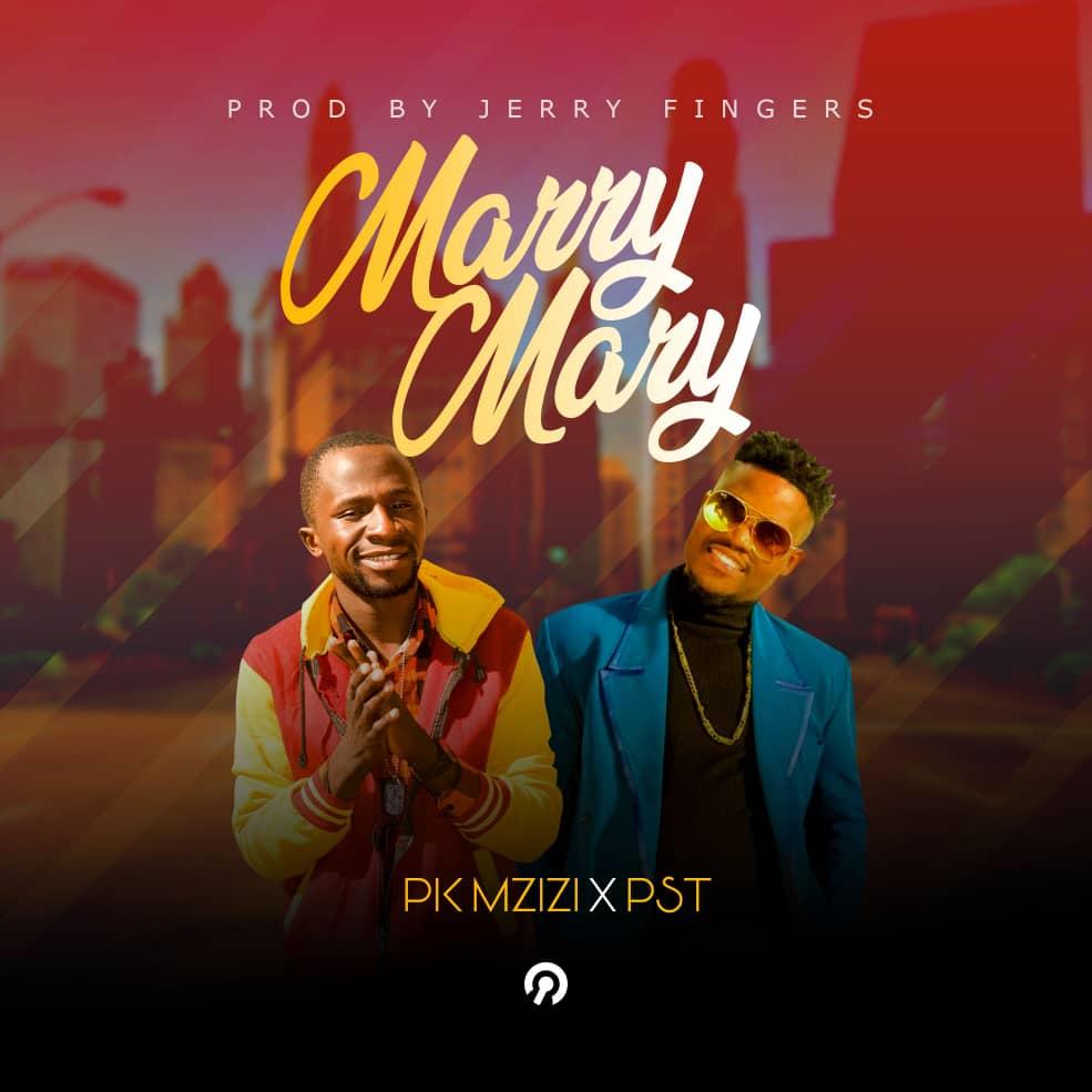 PK Mzizi X Pst - Marry Mary