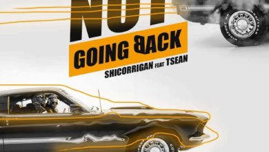 Photo of Shicorrigan Ft. T-Sean – Not Going Back