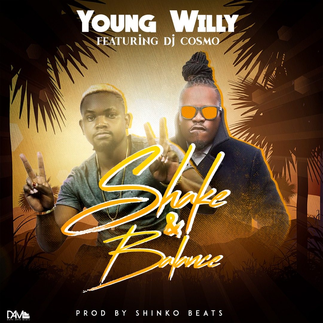 Young Willy X DJ Cosmo - Shake & Balance