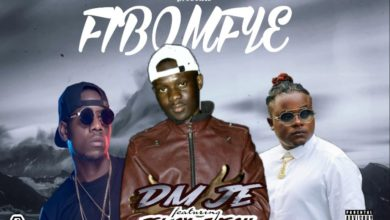 Photo of DM Je Ft. Jemax & T-Sean – Fibomfye