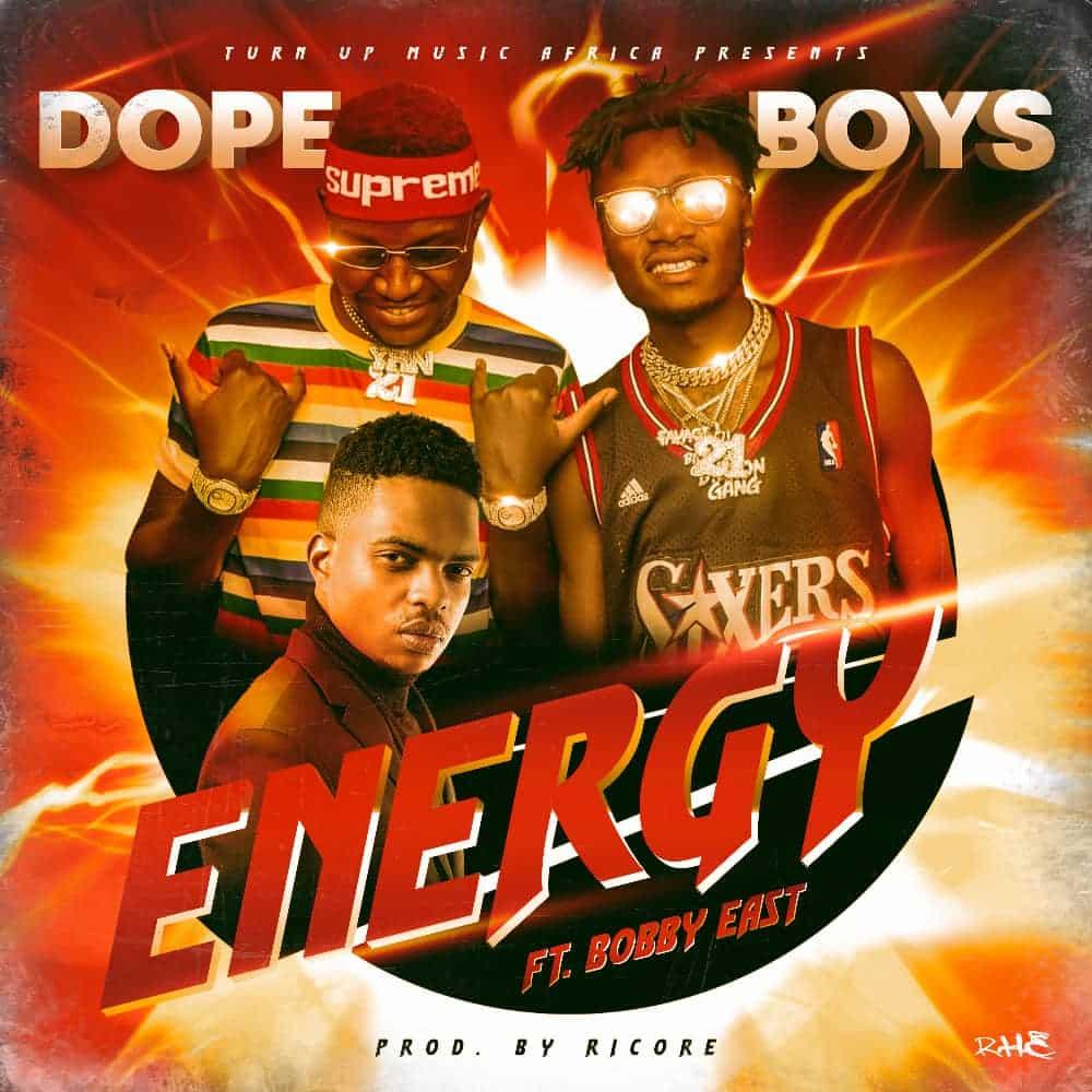 ope Boys Ft. Bobby East - Energy