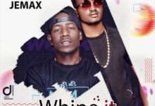 Photo of Jemax Ft. K Bless – Whine it