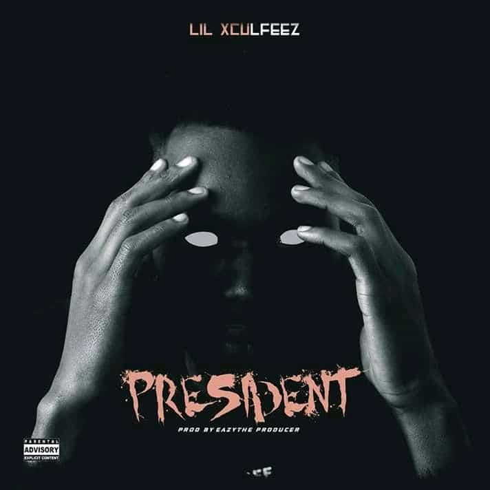 Lil Xculfeez - President