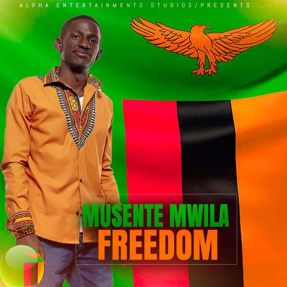 Musente Mwila - Freedom