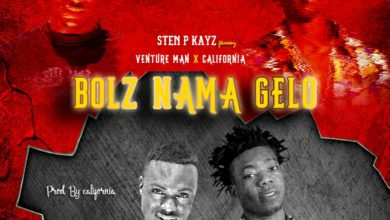 Photo of Sten P Kayz Ft. Venture Man – Bolz Nama Gelo