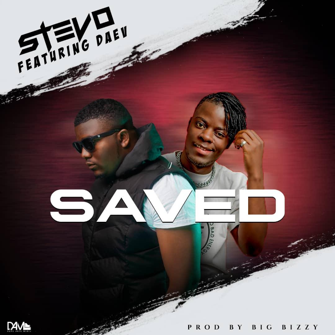 Stevo Ft. Daev - SAVED (Album Intro)