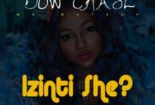 Photo of Bow Chase – Izinti She?