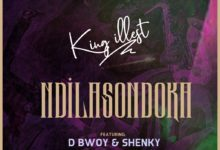 Photo of King illest Ft. D Bwoy & Shenky – Ndilasondoka