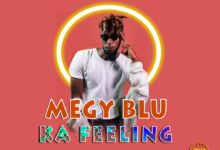 Photo of Megy Blu – Ka Feeling